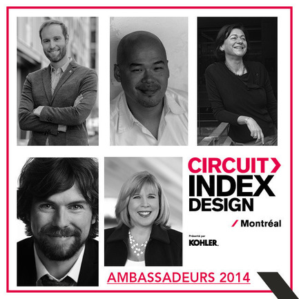 Press kit | 611-15 - Press release | A complete day to celebrate design: 1st edition of Circuit Index-Design Montréal - Index-Design - Event + Exhibition - Ambassadeurs