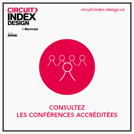 Press kit | 611-15 - Press release | Une journée complète d'activités pour célébrer le design : 1reédition du Circuit Index-Design Montréal - Index-Design - Évènement + Exposition - Conferences