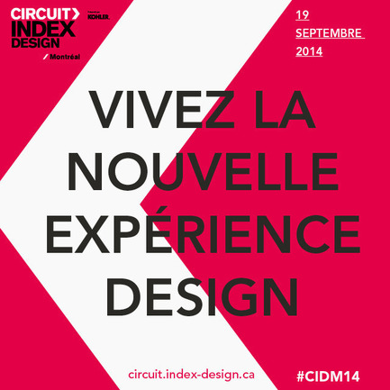 Press kit | 611-15 - Press release | A complete day to celebrate design: 1st edition of Circuit Index-Design Montréal - Index-Design - Event + Exhibition