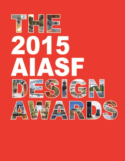 Press kit | 1187-03 - Press release | Announcing AIA San Francisco 2015 Design Awards winners - American Institute of Architects, San Francisco Chapter (AIA SF) - Competition - 2015 AIA San Francisco Design Awards Winners - Photo credit: AIA San Francisco
