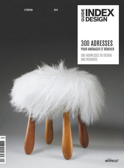 Press kit | 611-20 - Press release | Index-design launches the 8th edition of theGuide - 300 Adresses design pour aménager et rénover - Index-Design - Edition - 300 Adresses guide's cover - Photo credit: Index-Design