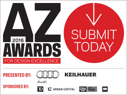 Press kit | 809-16 - Press release | The Sixth Annual AZ Awards is Now Open for Submissions - Azure Magazine - Competition - Submissions to the 2016 AZ Awards are open until February 22, 2016 - Photo credit: AZURE Magazine