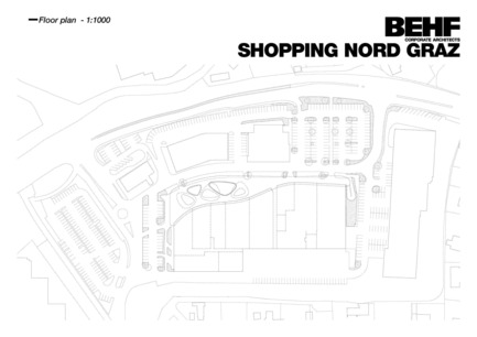 Press kit | 2274-01 - Press release | Shopping Nord Graz - BEHF Corporate Architects - Commercial Architecture - Floor plan - Photo credit: BEHF Corporate Architects