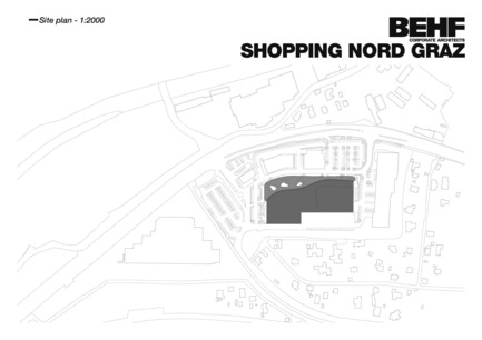 Press kit | 2274-01 - Press release | Shopping Nord Graz - BEHF Corporate Architects - Commercial Architecture - Site plan - Photo credit: BEHF Corporate Architects