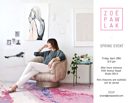 Press kit | 2526-01 - Press release | Zoë Pawlak Art + Design Studio: Spring Event      - Zoë Pawlak Studio - Event + Exhibition -   		 	 	 		 			 				 					 						 		ZOË PAWLAK ART + DESIGN STUDIO: SPRING EVENT INVITATION<br>  - Photo credit:   ZOË PAWLAK ART + DESIGN STUDIO