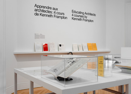 Press kit | 756-17 - Press release | Apprendre aux architectes: quatre cours de Kenneth Frampton - Centre Canadien d'Architecture (CCA) - Évènement + Exposition - Apprendre aux architectes : quatre cours de Kenneth Frampton. Vue d'installation, 2017. <br> - Photo credit: Centre Canadien d'Architecture