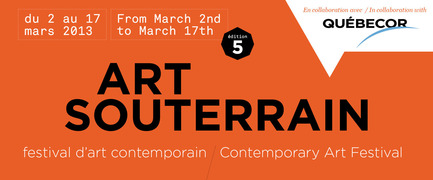 Press kit | 870-04 - Press release | Canada's largest contemporary art Festival is back for a fifth edition in Montreal's underground city - Art Souterrain - Event + Exhibition - Photo credit: Art Souterrain
