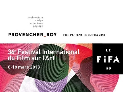 Press kit | 952-15 - Press release | 2018 International Festival of Films on Art (FIFA) - Provencher_Roy - Event + Exhibition - Photo credit: Provencher_Roy