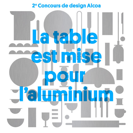 Press kit | 974-03 - Press release | Alcoa Canada design contest finalists unveiledTable set for the grand finale! - Alcoa Canada Groupe Produits primaires - Competition