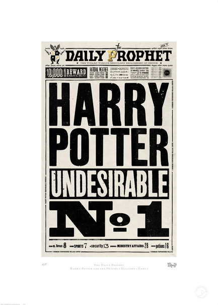 "Press kit | 1034-01 - Press release | The graphic designers of Harry Potter launch fine art collection of the props they created for the film series - The Printorium - Graphic Design - THE DAILY PROPHETThis newspaper front page was originallydesigned as a prop for the set of Harry Potterand the Deathly Hallows - Part One. It is justone of the many newspapers which weredesigned for all eight films.Available in 1 size (edition of 1000)Large 50 x 70 cm / 19.68 x 27.55"" £179"