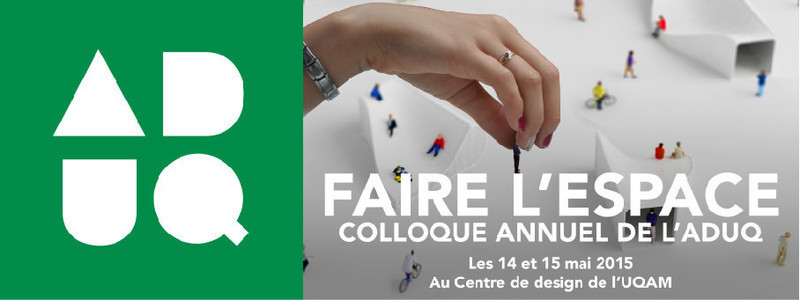 "Newsroom - Press release - ADUQ's annual symposium ""Faire l'espace"" - Association du design urbain du Québec (ADUQ)"