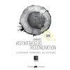 "Press kit - Press release - AAPQ 50th anniversary congress ""Degeneration / Regeneration, the temporal horizon of landscape"" - L'Association des architectes paysagistes du Québec (AAPQ)"