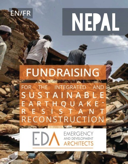 Dossier de presse - Communiqué de presse - Fundraising for the integrated and sustainable earthquake-resistant reconstruction of Nepal - Emergency and Development Architects