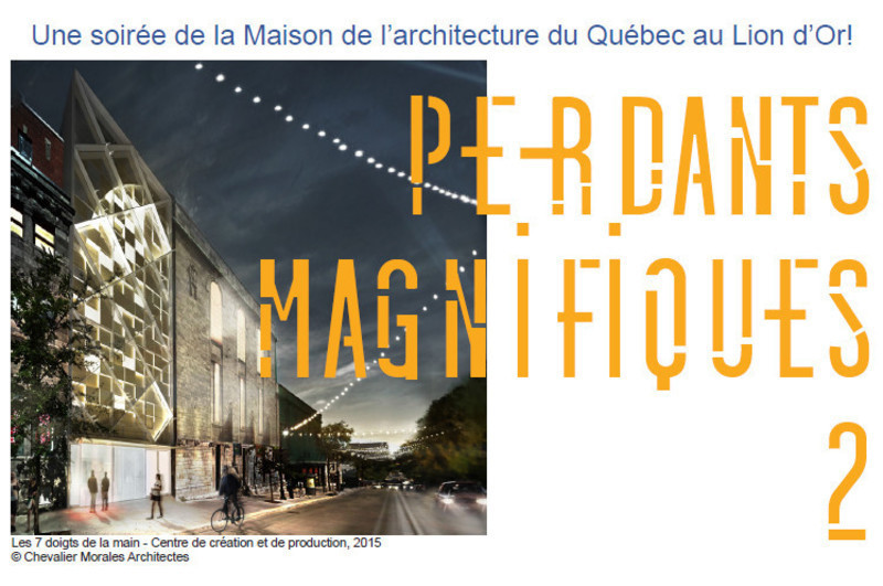 Newsroom - Press release - Beautiful Loosers 2 - Maison de l'architecture du Québec