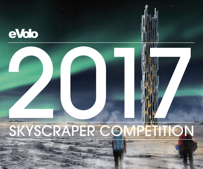 Newsroom - Press release - Call For Entries: 2017 Skyscraper Competition - eVolo Magazine