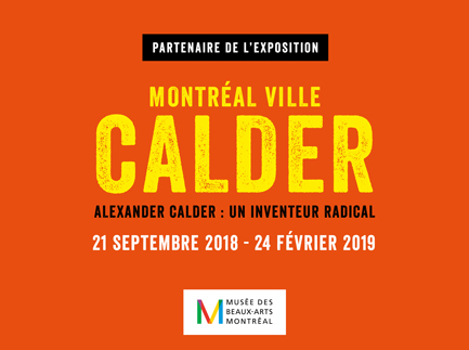 "Press kit - Press release - Provencher_Roy Supports the Exhibition ""ALEXANDER CALDER: RADICAL INVENTOR"" - Provencher_Roy"