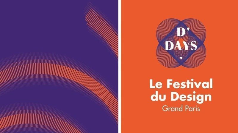 Press kit - Press release - D'DAYS– The Design Festival– Grand Paris - D'DAYS