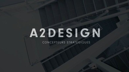 Newsroom - Press release - A2DESIGN Reveals Its First Corporative Video - A2DESIGN Concepteurs stratégiques