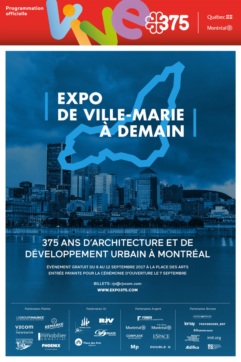 "Newsroom - Press release - Call for Proposals for the Major Architectural Exhibition ""De Ville-Marie à Demain"" to celebrate Montreal's 375th Anniversary - Gestion Villes du Futur"