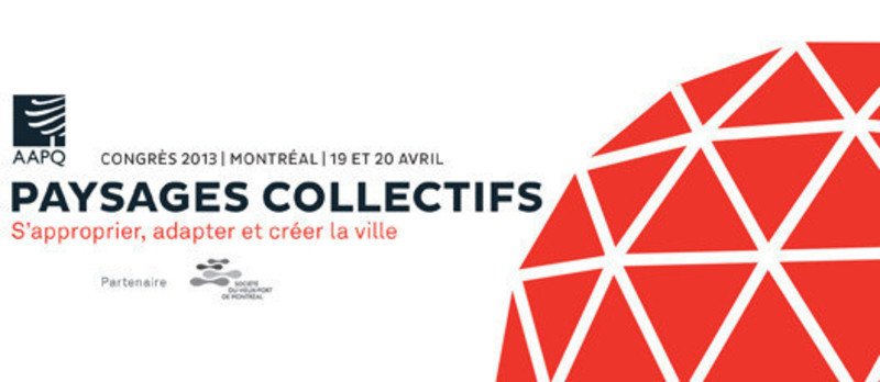 Newsroom - Press release - Annual Congress of the AAPQ - L'Association des architectes paysagistes du Québec (AAPQ)