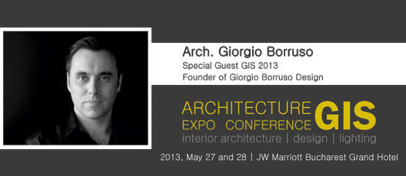 Press kit - Press release - GIS 2013 International Architecture Expo Conference, with Arch. Giorgio Borruso - ABplus Events & the Order of Architects of Romania
