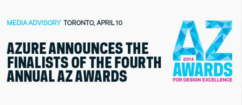 Press kit - Press release - Azure announces the finalists of the fourth annual AZ Awards - Azure Magazine