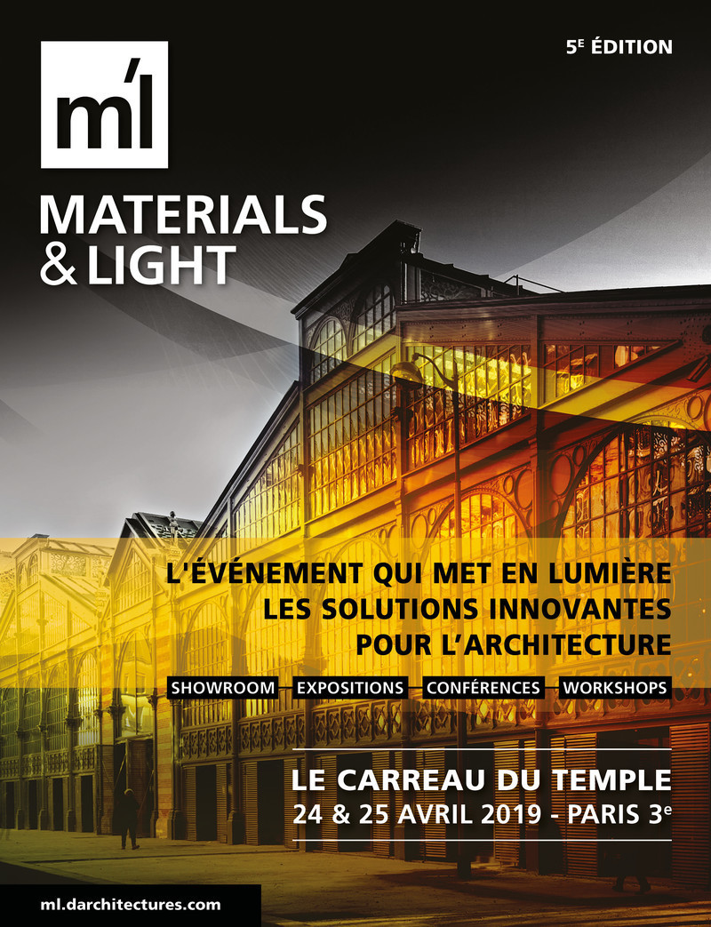 Newsroom - Press release - Materials & Light #5: April 24 & 25, Paris - d'architectures