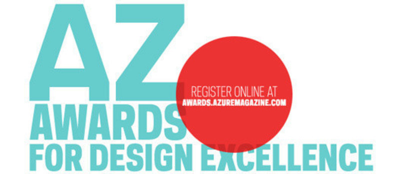 Press kit - Press release - 2011 AZ Awards for Design Excellence - Azure Magazine