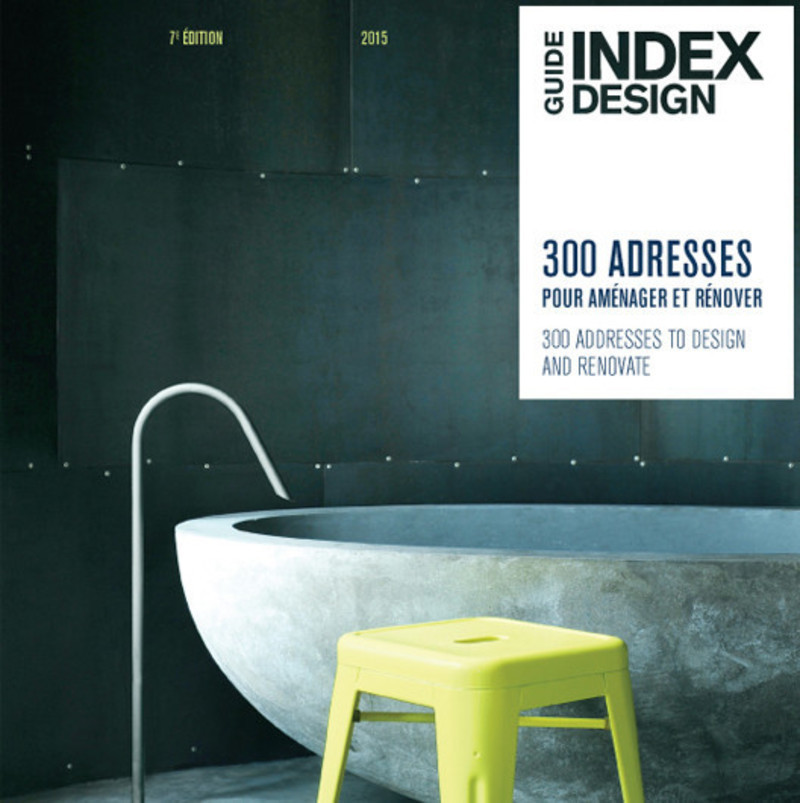 Newsroom - Press release - Index-design launches the 7th edition of the Guide -300 addresses to design and renovate - Index-Design