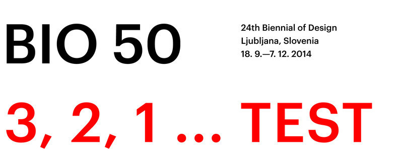 Newsroom - Press release - Fast approaching BIO 50 starts September 18th 2014 - Museum of Architecture and Design (MAO), Ljubljana