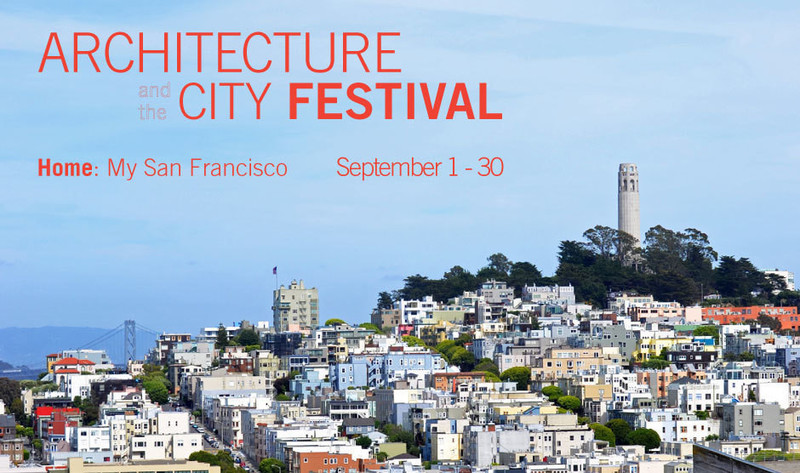 Press kit - Press release - Announcing 2014 Architecture and the City Festival - American Institute of Architects, San Francisco Chapter (AIA SF)
